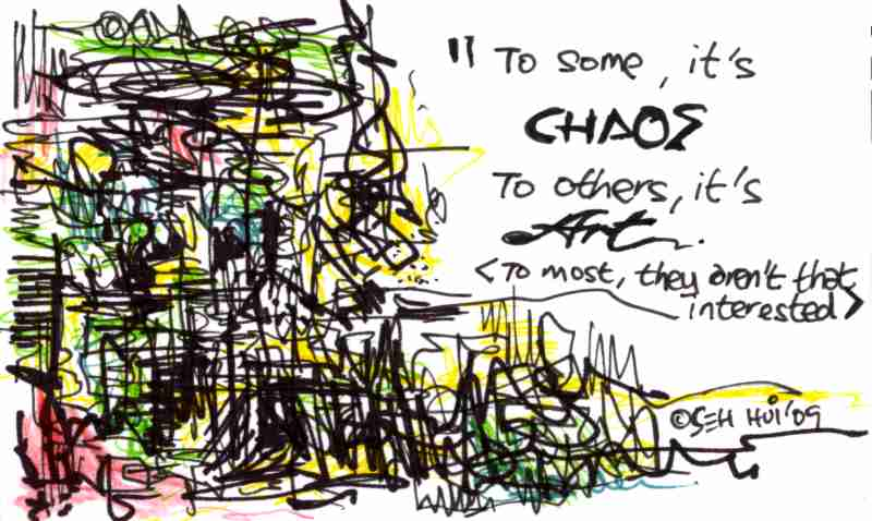 'Chaos and Art' by Seh Hui